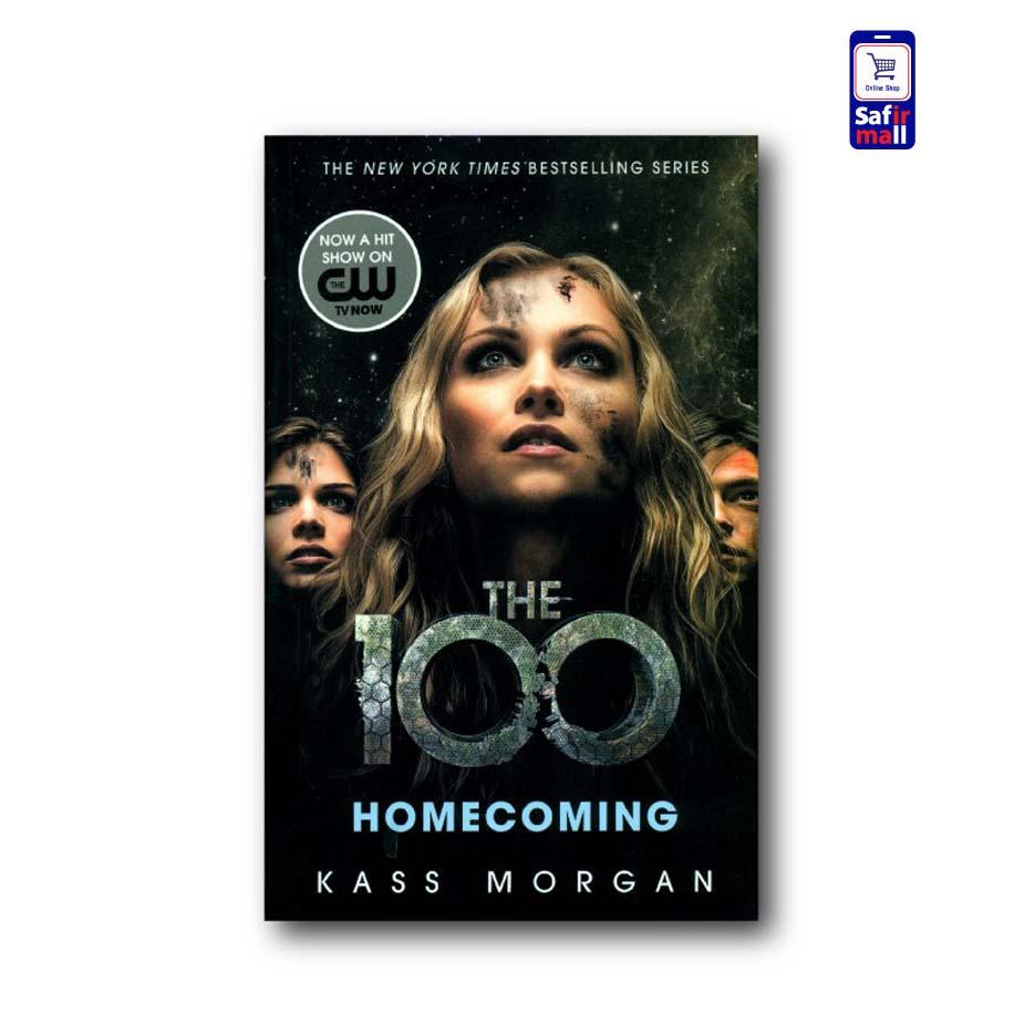 رمان انگلیسی The 100- Homecoming