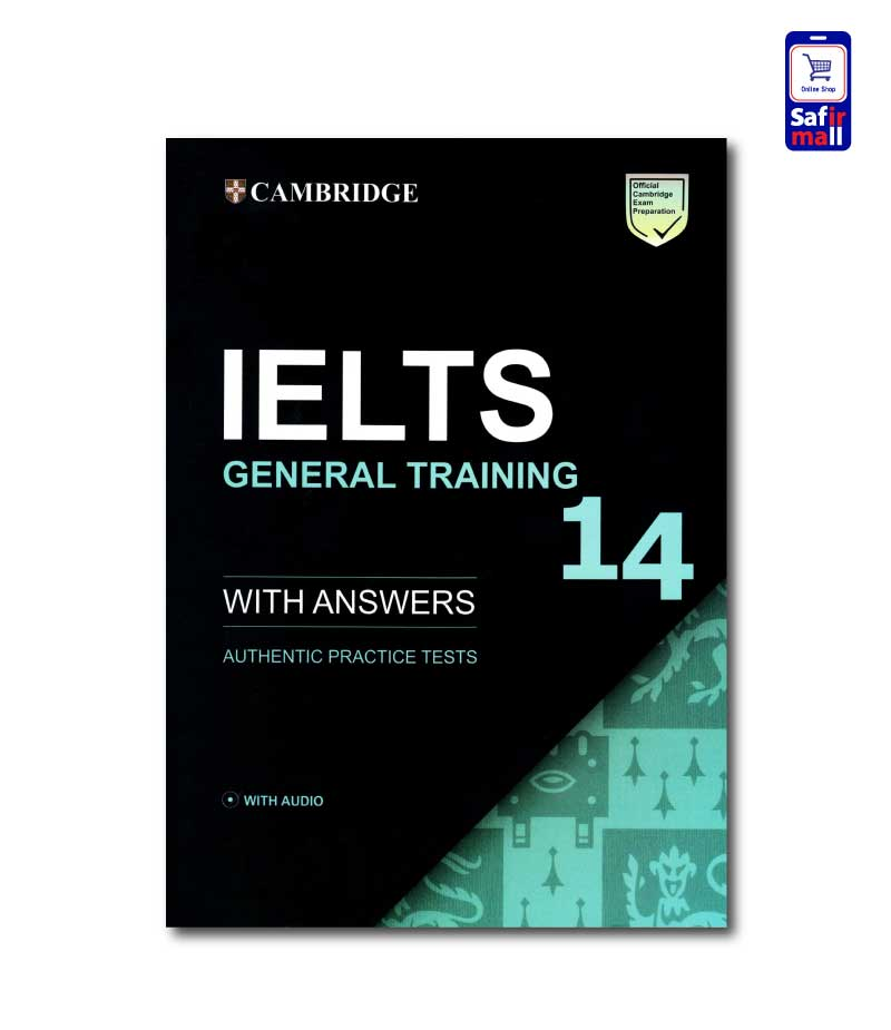 کتاب Cambridge IELTS 14 General – کمبریج آیلتس جنرال 14