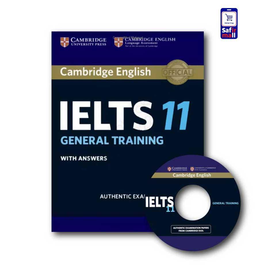کتاب Cambridge IELTS 11 General – کمبریج آیلتس جنرال 11