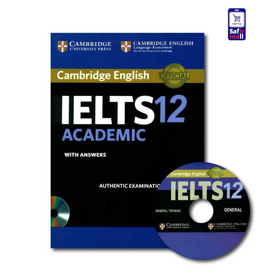 کتاب Cambridge IELTS 12 Academic – کمبریج آیلتس آکادمیک 12