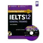 کتاب Cambridge IELTS 12 General - کمبریج آیلتس جنرال 12
