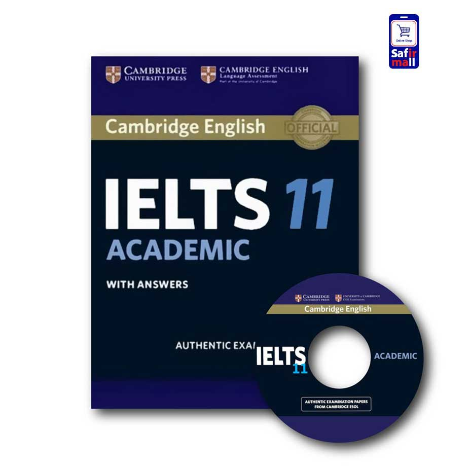 کتاب Cambridge IELTS 11 Academic – کمبریج آیلتس آکادمیک ۱۱