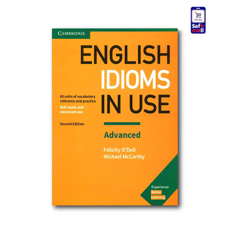 کتاب ایدیم این یوز پیشرفته English Idioms In Use Advanced