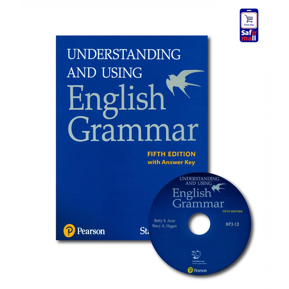 Understanding and Using English Grammar – کتاب گرامر بتی آذر