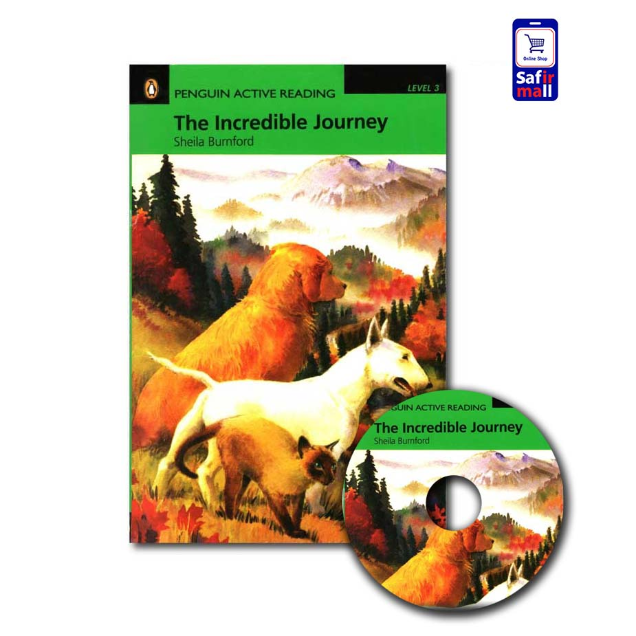 کتاب داستان انگلیسی The Incredible Journey
