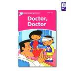 کتاب داستان انگلیسی Doctor, Doctor