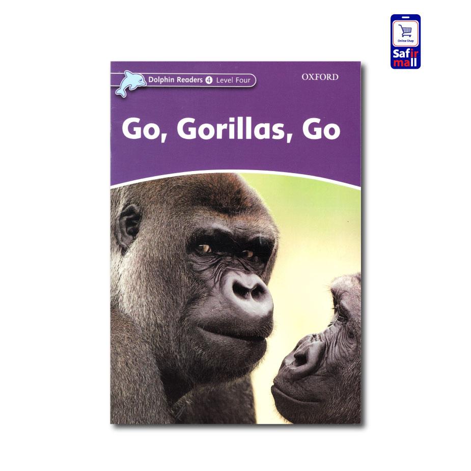 کتاب داستان انگلیسی Go, Gorillas, Go