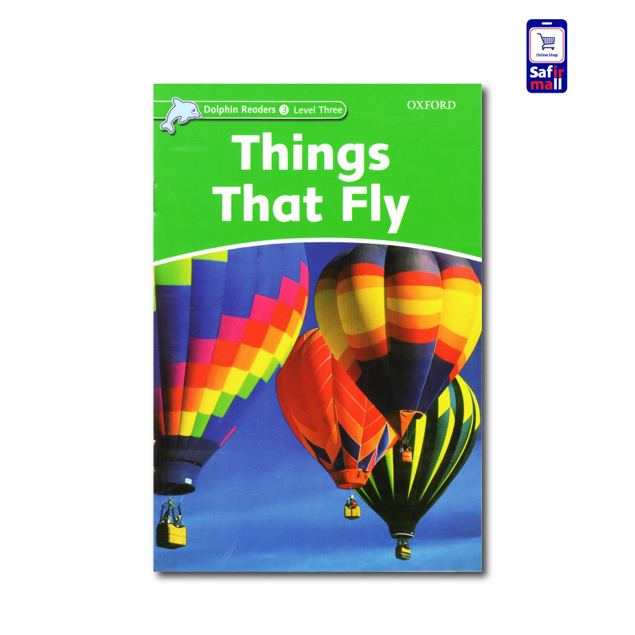 کتاب داستان انگلیسی Things That Fly