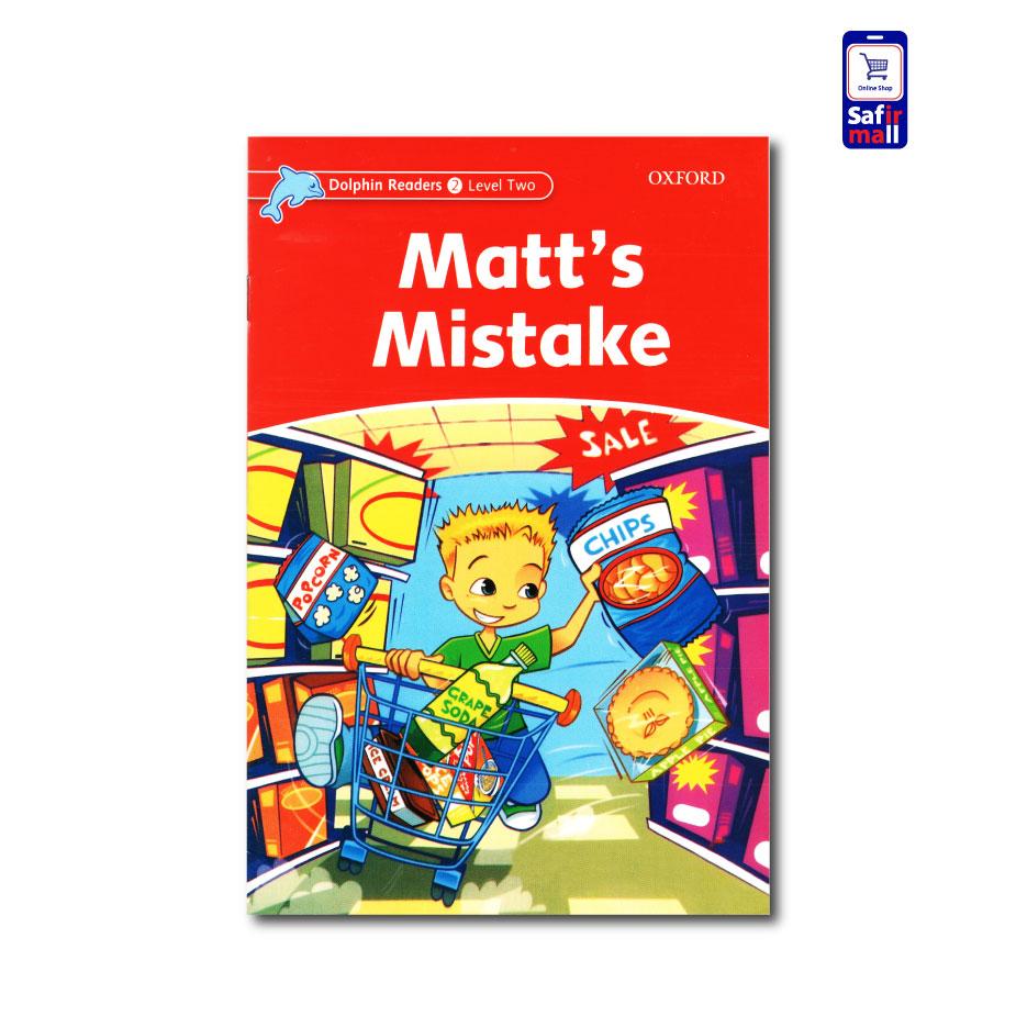 کتاب داستان انگلیسی Matt's Mistake