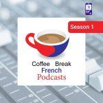 پادکست فرانسه Coffee Break Season 1