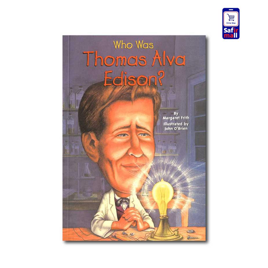 کتاب داستان انگلیسی ?Who was Thomas Alva Edison