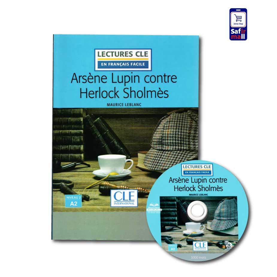 کتاب داستان زبان فرانسه Arsène Lupin contre Herlock Sholmès