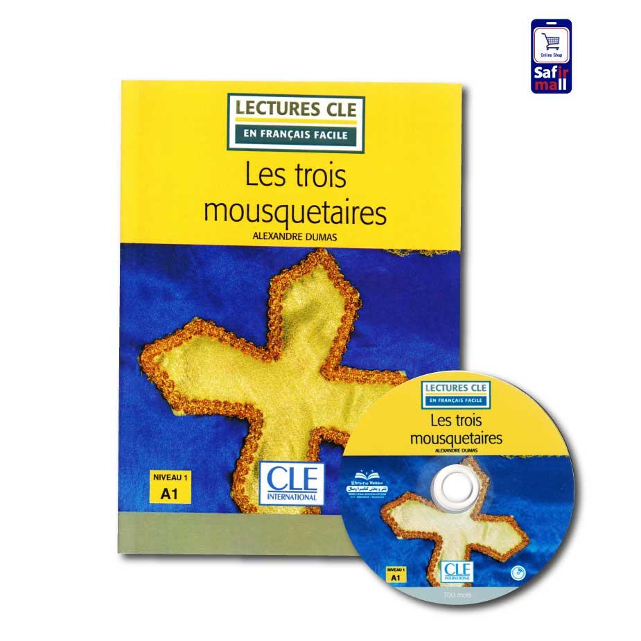 کتاب داستان زبان فرانسه Les trois mousquetaires