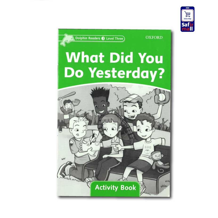 کتاب داستان انگلیسی ?What Did You Do Yesterday