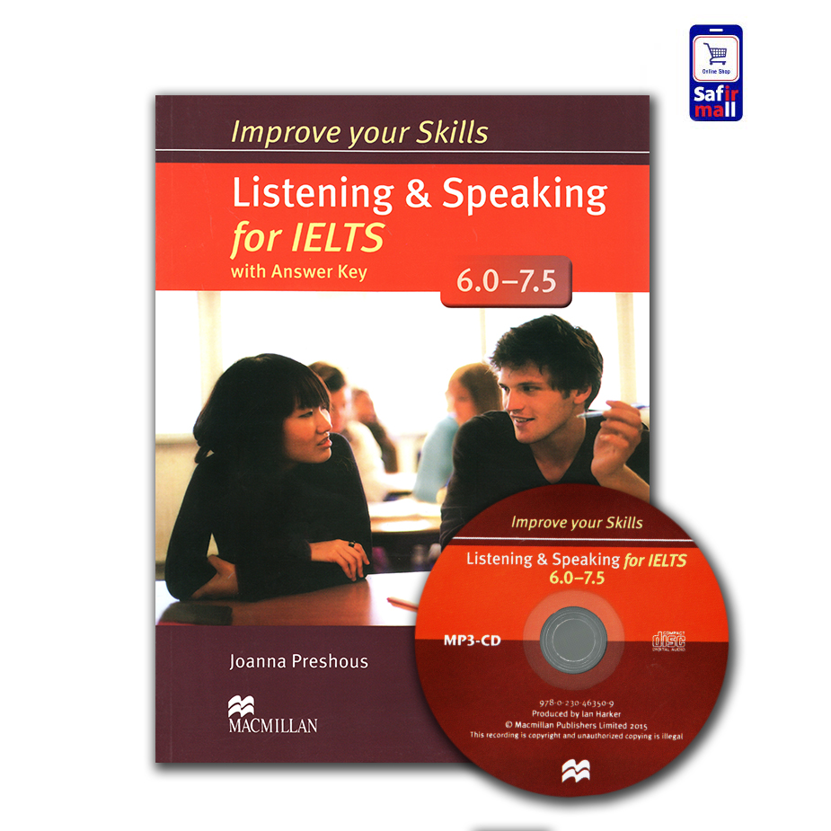 کتاب Improve your skills Listening & Speaking for IELTS (6-7.5)