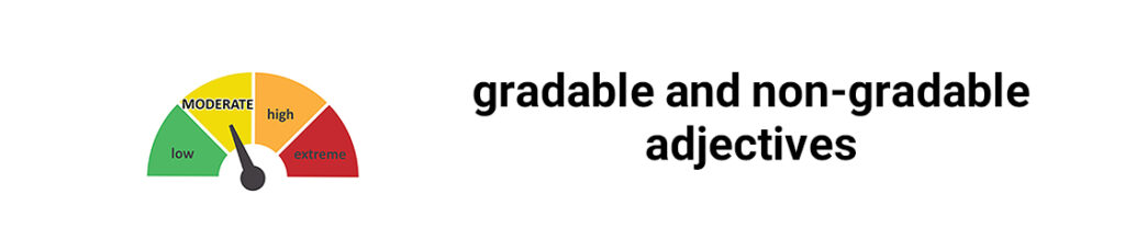 gradable and nongradable adjectives1