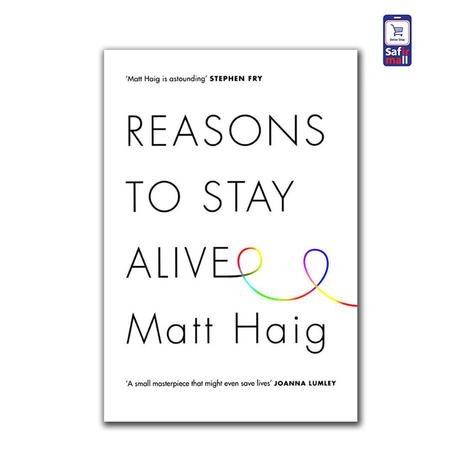 رمان انگلیسی Reasons To Stay Alive