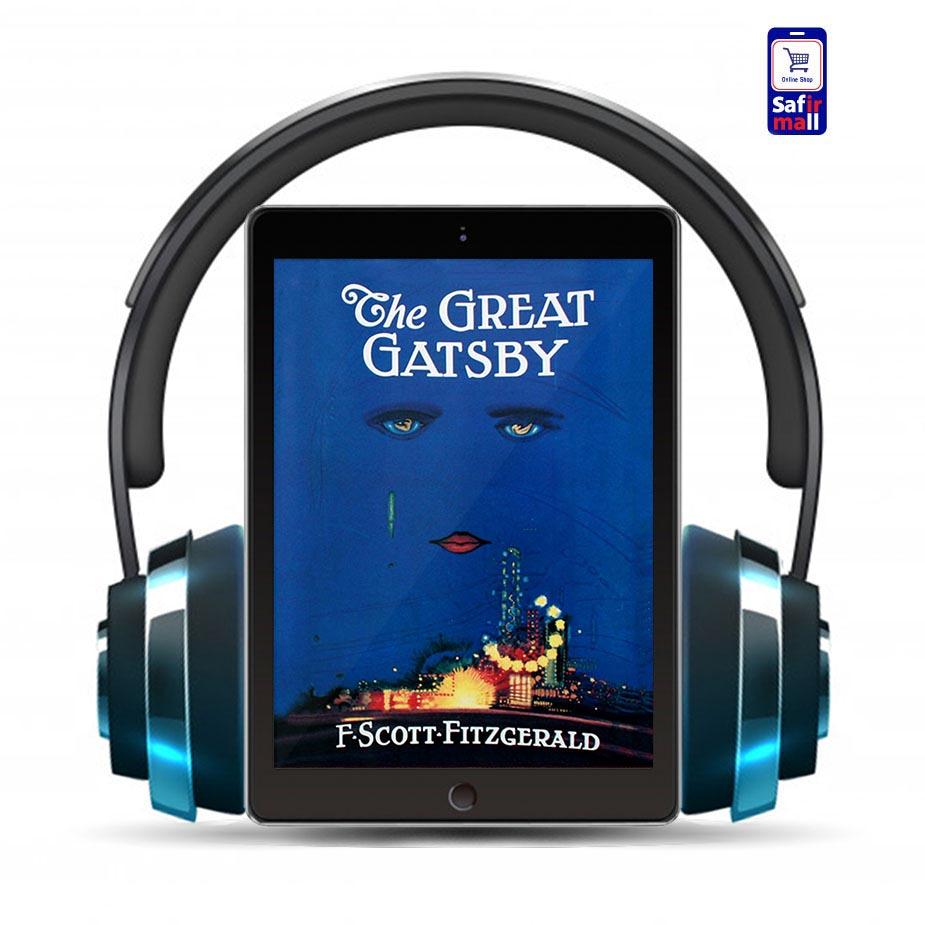کتاب صوتی انگلیسی گتسبی بزرگ – The Great Gatsby