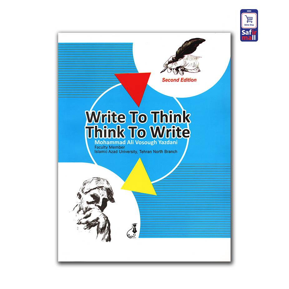 کتاب Write to Think , Think to Write