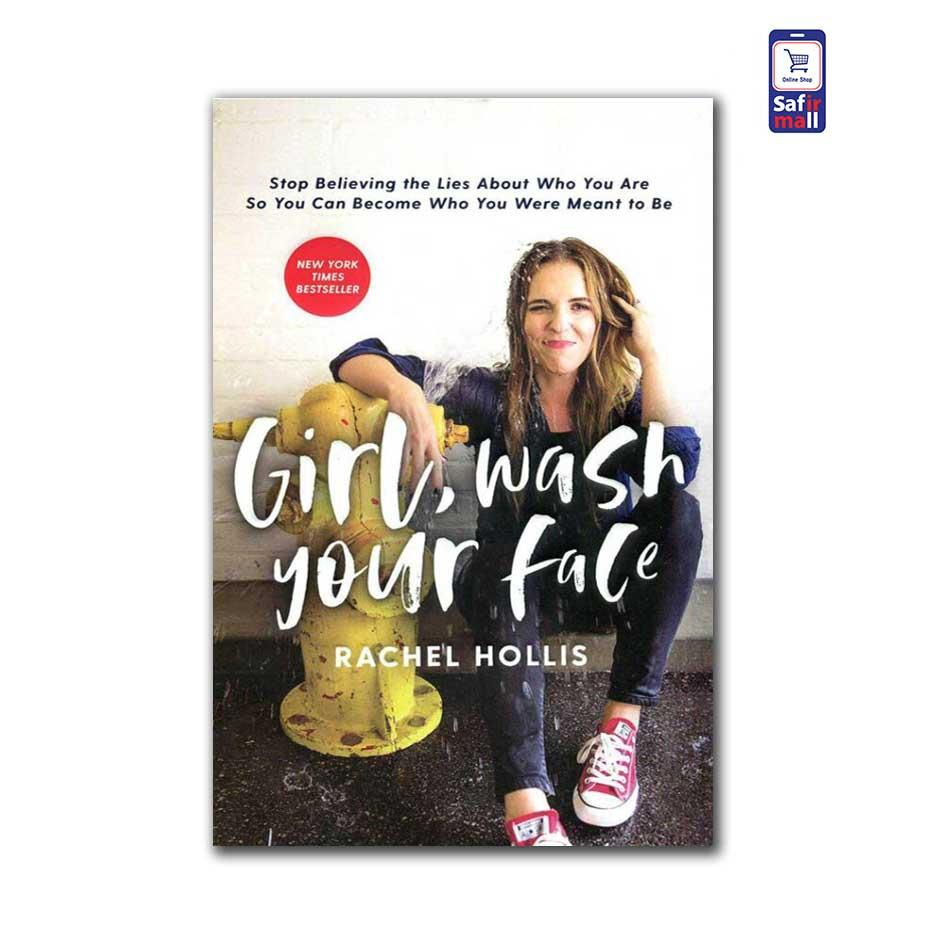 رمان انگلیسی Girl Wash Your Face