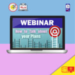 IELTS webinars-how to talk about your plans